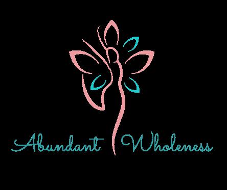 Abundant Wholeness